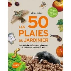 50 plaies du jardinier (les)